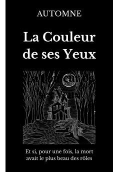 LA COULEUR DE SES YEUX - Couverture Ebook auto édité