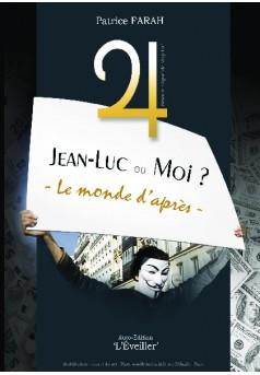 Jean-Luc ou moi - Couverture de livre auto édité