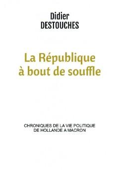 La République à bout de souffle - Couverture de livre auto édité