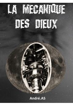 LA MECANIQUE DES DIEUX - Couverture de livre auto édité
