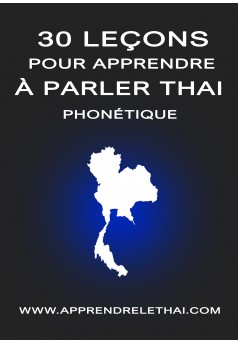 30 Leçons pour Apprendre à Parler Thaï Phonétique