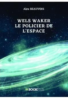 Wels Waker - Couverture de livre auto édité