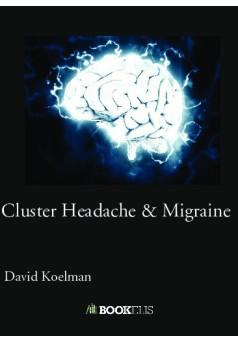 Cluster Headache & Migraine - Couverture de livre auto édité