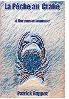 La Pêche au Crabe   - Couverture de livre auto édité