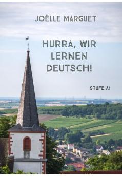 Hurra, wir lernen Deutsch! - Couverture Ebook auto édité