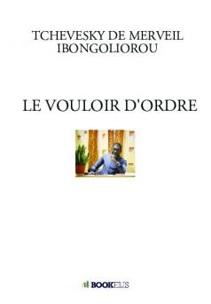 LE VOULOIR D'ORDRE - Couverture de livre auto édité