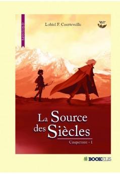La Source des Siècles - Couverture de livre auto édité