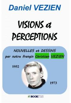 VISIONS et PERCEPTIONS - Couverture de livre auto édité