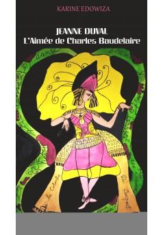 Jeanne Duval, l'aimée de Charles Baudelaire - Couverture Ebook auto édité