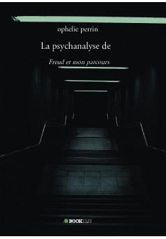 La psychanalyse de - Couverture de livre auto édité