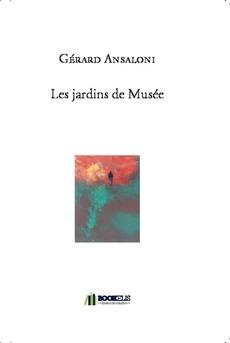 Les jardins de Musée - Couverture de livre auto édité