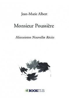 Monsieur Poussière - Couverture de livre auto édité