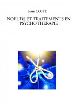 NŒUDS ET TRAITEMENTS EN PSYCHOTHERAPIE - Couverture de livre auto édité