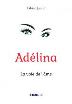 Adélina - Couverture de livre auto édité