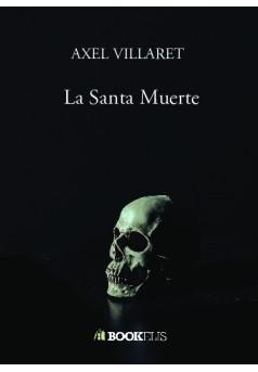 La Santa Muerte - Couverture de livre auto édité