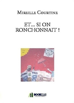 ET... SI ON RONCHONNAIT !
