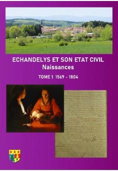 ECHANDELYS ETAT CIVIL Naissances - Couverture de livre auto édité