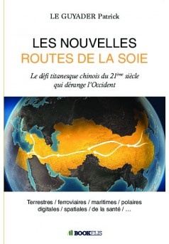 LES NOUVELLES ROUTES DE LA SOIE - Couverture de livre auto édité