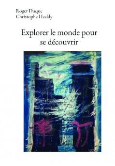 Explorer le monde pour se découvrir - Couverture de livre auto édité
