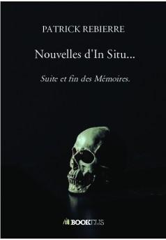 Nouvelles d'In Situ... - Couverture de livre auto édité