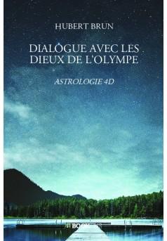 DIALOGUE AVEC LES DIEUX DE L'OLYMPE - Couverture de livre auto édité