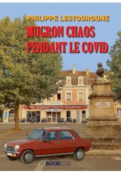 Mugron, Chaos pendant le Covid