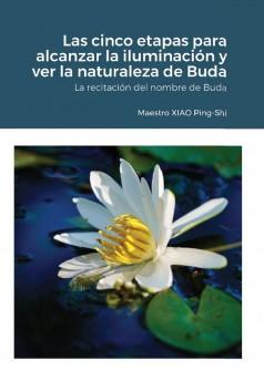 Las cinco etapas para alcanzar la iluminación y ver la naturaleza de Buda - Couverture Ebook auto édité