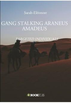GANG STALKING ARANEUS AMADEUS - Couverture de livre auto édité