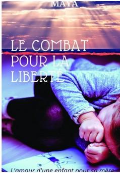 Le combat pour la liberté - Couverture de livre auto édité