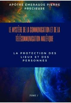 MYSTÈRE DE LA COMMUNICATION ET DE LA TÉLÉCOMMUNICATION MALÉFIQUE - Couverture de livre auto édité