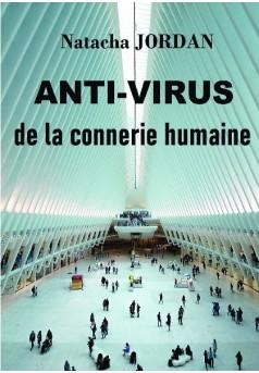 Anti-virus de la connerie humaine  - Couverture de livre auto édité