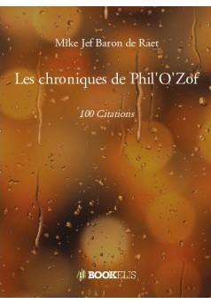 Les chroniques de Phil'O'Zof - Couverture de livre auto édité