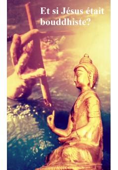 Et Si Jésus était bouddhiste ? - Couverture Ebook auto édité