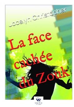 La Face Cachée du Zouk