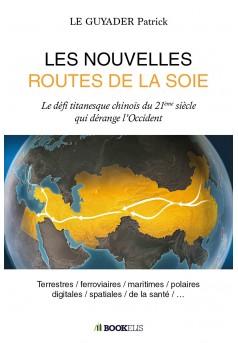 LES NOUVELLES ROUTES DE LA SOIE - Couverture Ebook auto édité