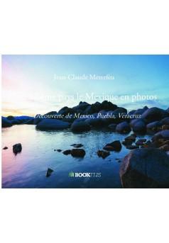 Mon 57 ème pays le Mexique en photos - Couverture de livre auto édité