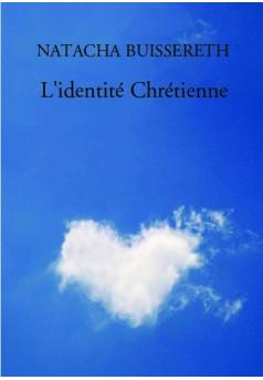 L'identité Chrétienne - Couverture de livre auto édité