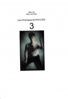LES CHRONIQUES DE PHIL'O'ZOF 3 - Couverture Ebook auto édité