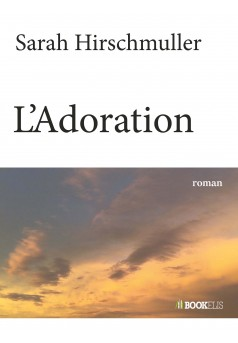 L'Adoration - Couverture Ebook auto édité