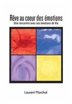 REVE AU COEUR DES EMOTIONS - Couverture de livre auto édité