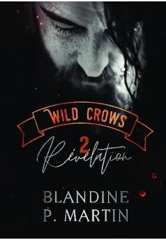 Wild Crows : 2. Révélation - Couverture de livre auto édité
