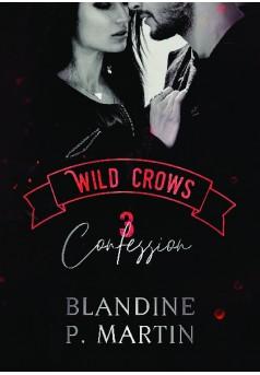 Wild Crows : 3. Confession - Couverture de livre auto édité