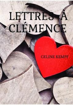 Lettres à Clémence - Couverture de livre auto édité
