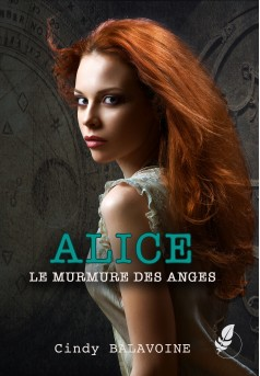 Alice, le murmure des anges - Couverture Ebook auto édité