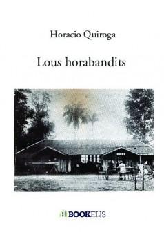 Lous horabandits - Couverture de livre auto édité