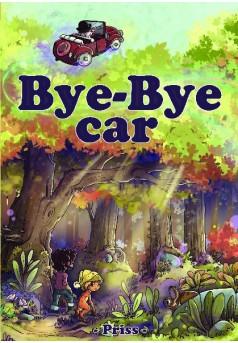 Bye-Bye Car - Couverture de livre auto édité