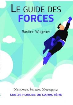 Le Guide des Forces - Couverture de livre auto édité
