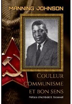 Couleur, communisme et bon sens - Couverture de livre auto édité
