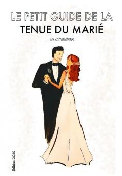 Le petit guide de la tenue du marié - Couverture de livre auto édité