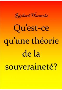Qu'est-ce qu'(une théorie de la souveraineté? - Couverture Ebook auto édité